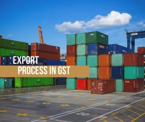 Export Process in GST