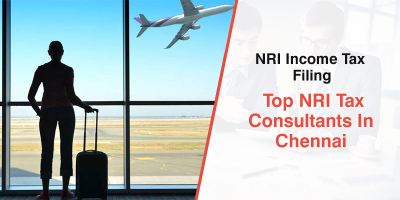 NRI Tax Consultants in Chennai
