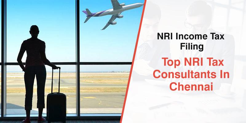 NRI Tax Consultants in Chennai